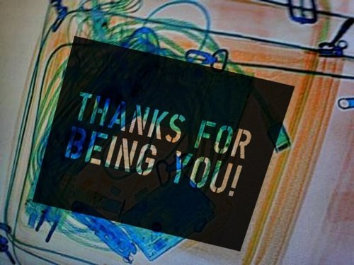 thanks4beingyou.jpg